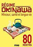 R�gime Okinawa - Minceur, sant� et longue vie