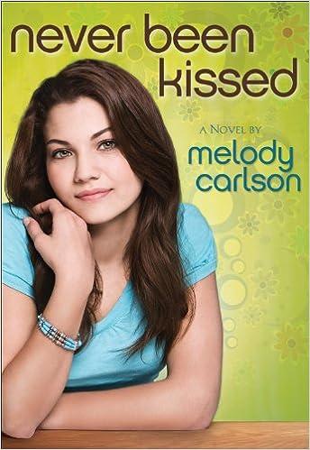 Never Been Kissed: A Novel