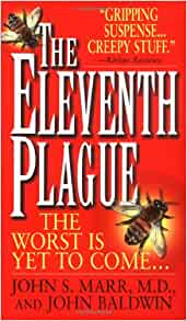 The Eleventh Plague: Amazon.co.uk: John S. Marr ...