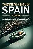 img - for Twentieth-Century Spain: A History by Professor Juli?n Casanova (2014-08-29) book / textbook / text book
