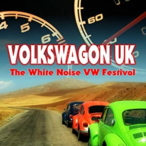 Volkswagon UK: The White Noise VW Festival Radio/TV Program