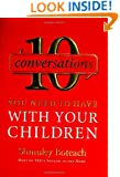 10 Conversations You Need to Have with Your Children