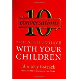 10 Conversations You Need To Have With Your Childrenby Shmuley Boteach