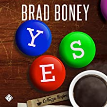 Yes (       UNABRIDGED) by Brad Boney Narrated by Dan McGowan