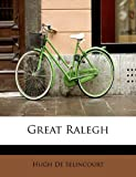 img - for Great Ralegh book / textbook / text book