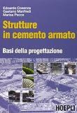 Strutture in cemento armato. Basi della progettazione
