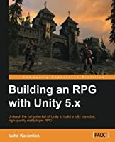 Building an RPG with Unity 5.x Front Cover