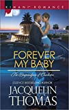 img - for Forever My Baby (Harlequin Kimani Romance\The Dugrandpres) book / textbook / text book