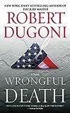 Wrongful Death: A Novel (David Sloane Book 2)