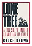 Lone Tree (0517569876) by Brown, Bruce