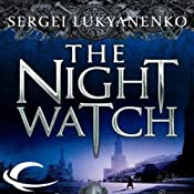 The Night Watch: Watch, Book 1 | Sergei Lukyanenko