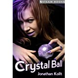 Crystal Ball - An Erotic Story from Steam Books