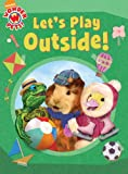 Let's Play Outside! (Wonder Pets!) (1416990224) by Brown, Laura