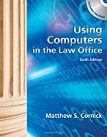 Using Computers in the Law Office with by Cornick