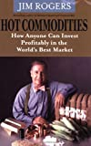Hot Commodities (0470510765) by Rogers, Jim