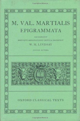 M. Val. Martialis: Epigrammata (Oxford Classical Texts)...