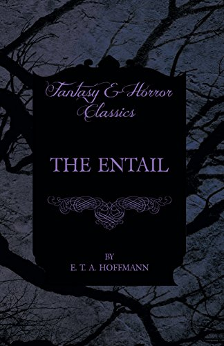 The Entail (Fantasy and Horror Classics) PDF