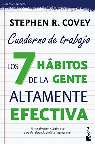 Los 7 Hábitos De La Gente Altamente Efectiva. Cuaderno De Trabajo (Empresa y Talento)
