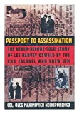 img - for Passport to Assassination: The Never-Before-Told Story of Lee Harvey Oswald by the KGB Colonel Who Knew Him book / textbook / text book