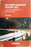 Ontario Highway Traffic ACT - Law Enforcement Edition 2014