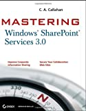img - for Mastering Windows SharePoint Services 3.0 book / textbook / text book