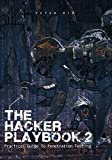 The Hacker Playbook 2: Practical Guide To Penetration Testing (English Edition)