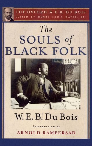 the souls of black folk The souls of black folk audiobook by web du bois (1868-1963) the souls of black folk is a well-known work of.