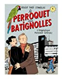 Le perroquet des Batignolles