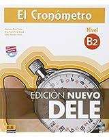 El Cronómetro B2 : Edición Nuevo DELE 2013 (1CD audio MP3)
