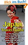 Japan Travel Guide: Discover The Amaz...