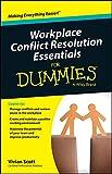 Vivian Scott Workplace Conflict Resolution Essentials For Dummies