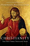 img - for Christianity First Three Thousand Years [HC,2010] book / textbook / text book