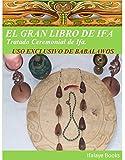 EL GRAN LIBRO DE IFA: Tratado Ceremonial de Ifa. USO EXCLUSIVO DE BABALAWOS (Spanish Edition)