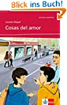 Cosas del amor: Spanische Lekt�re f�r...