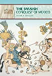 Spanish Conquest of Mexico(G.9-12)