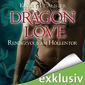 Rendezvous am Höllentor (Dragon Love 3) | Katie MacAlister