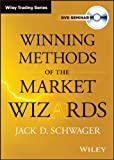 Winning Methods of the Market Wizards (Wiley Trading Video) (1592802451) by Schwager, Jack D.