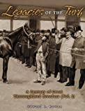 Legacies of the Turf: A Century of Great Thoroughbred Breeders