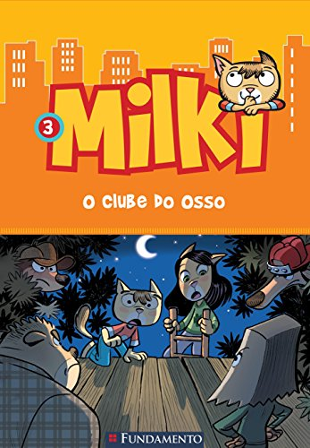 milki-3-o-clube-do-osso-em-portuguese-do-brasil