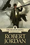 img - for The Shadow Rising: Book Four of 'The Wheel of Time' book / textbook / text book