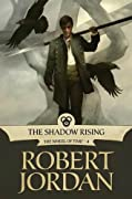 The Shadow Rising: Book Four of 'The Wheel of Time' by Robert Jordan cover image