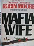 Mafia Wife (0025861808) by Moore, Robin