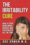 The Irritability Cure