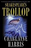 Shakespeare's Trollop (A Lily Bard Mystery)