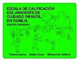 img - for Escala de Calificacion del Ambiente de Cuidado Infantil en Familia (Spanish Edition) book / textbook / text book