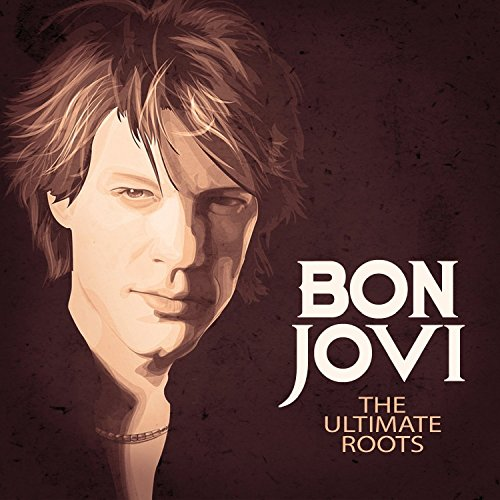 Bon Jovi - The Ulitmate Roots - Zortam Music