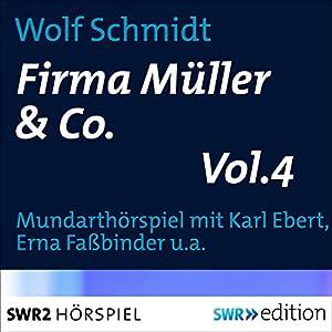 Firma Müller & Co. 4 Hörspiel