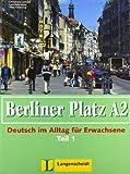 img - for Berliner Platz in Halbbanden: Lehr- Und Arbeitsbuch A2 - Teil 1 (Kapitel 13-18) MIT CD Zum Arbeitsbuch (German Edition) book / textbook / text book