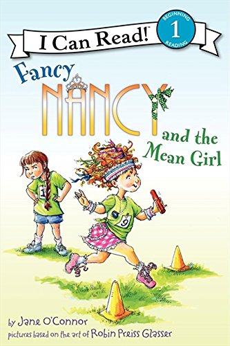 Fancy Nancy and the Mean Girl (I Can Read Level 1) (Kids Can Read compare prices)