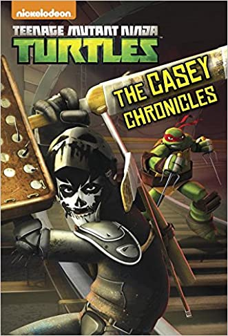 The Casey Chronicles (Teenage Mutant Ninja Turtles) (Junior Novel)